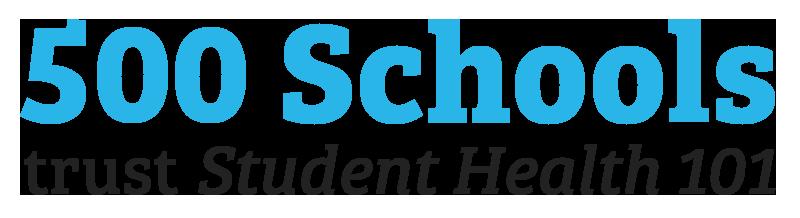 500 schools trust Student Health 101